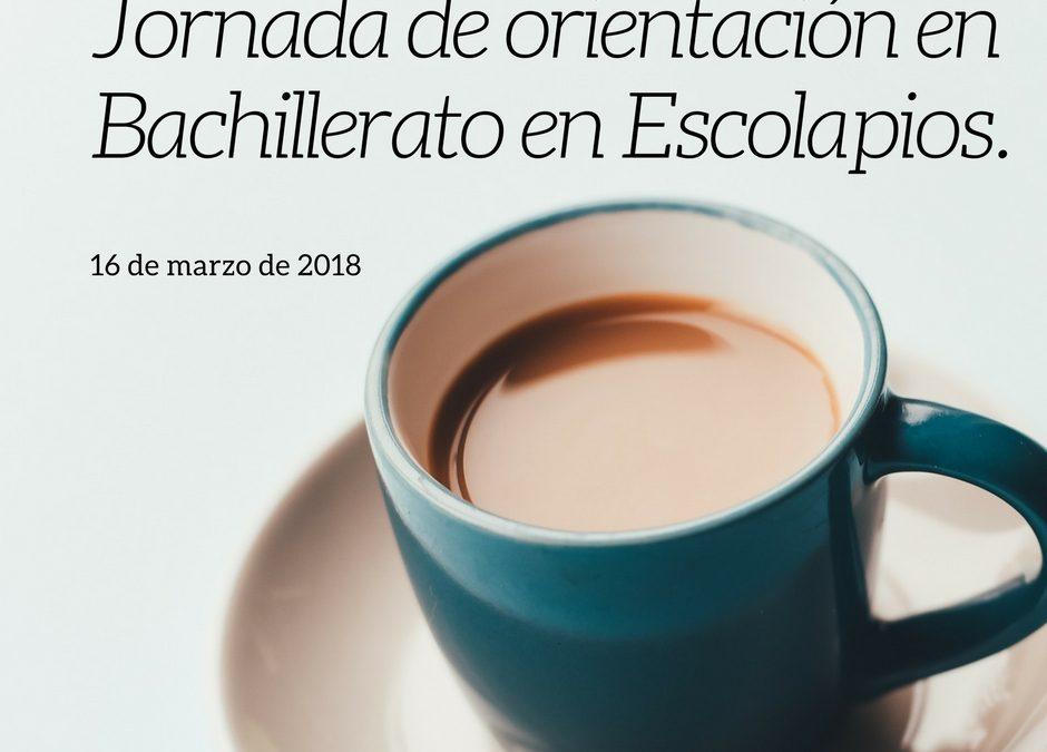 Jornada de Orientación Universitaria en Bachillerato - Escolapios Granada Genil