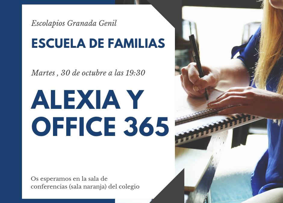 Escuela de familias – 18/19 – Alexia y Office 365