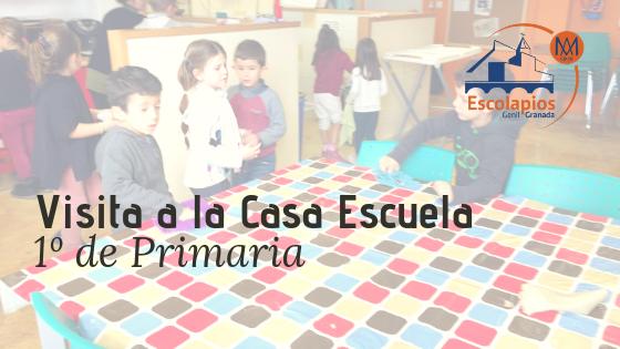 Visita a la Casa Escuela – 1º de Primaria -18/19